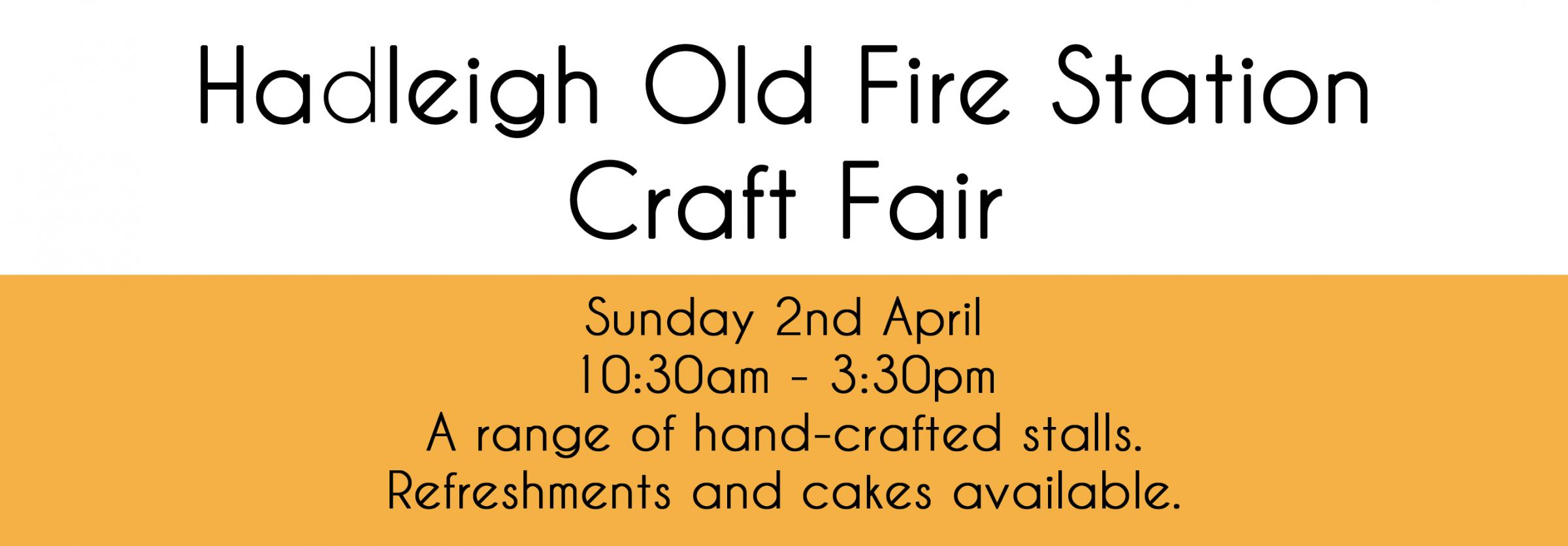 Hadleigh Old Fire Station Craft Fair