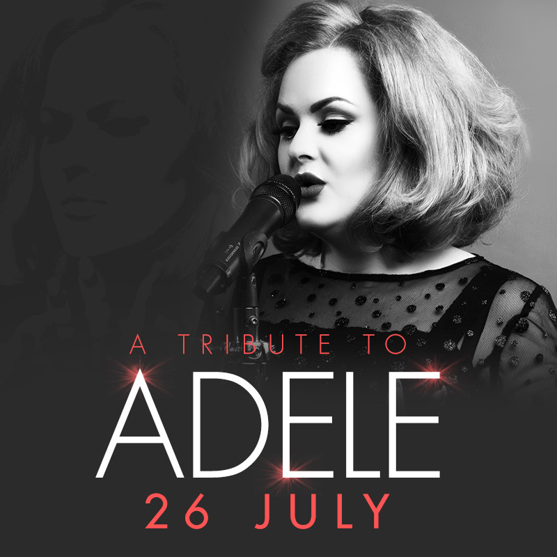 Adele and Friends Tribute Night